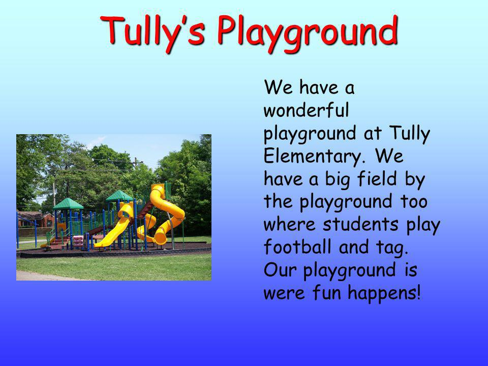 Tully's Playground