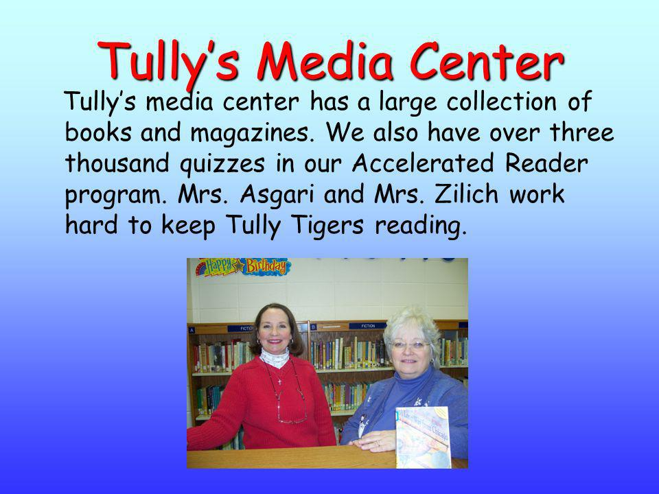 Tully's Media Center