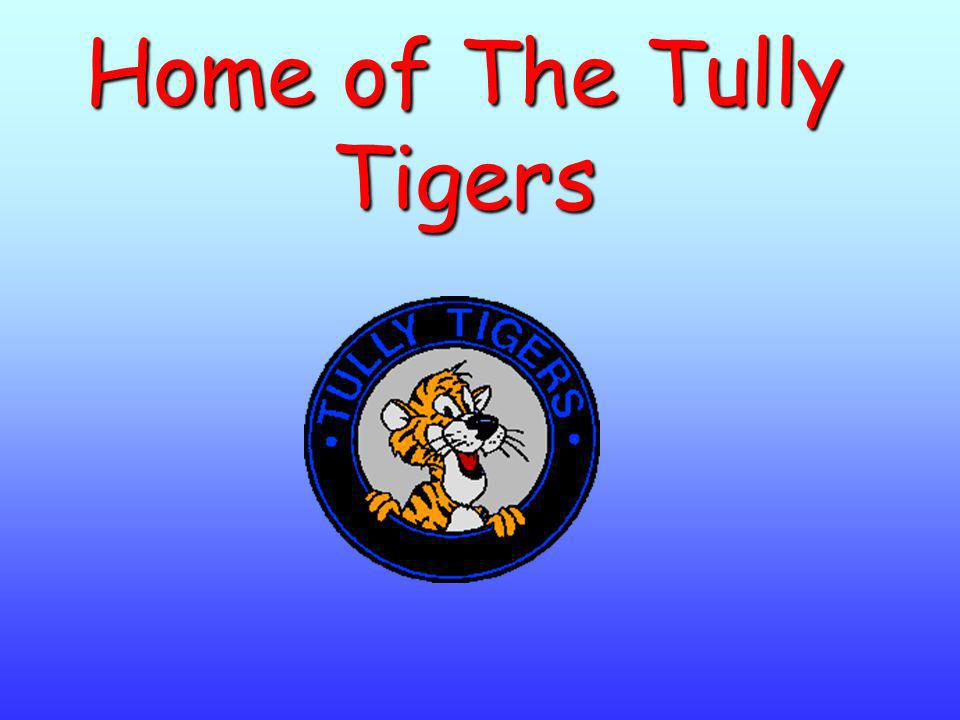 Home of The Tully Tigers