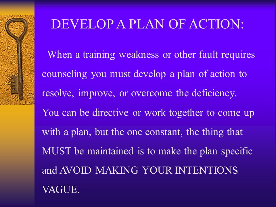 DEVELOP A PLAN OF ACTION: