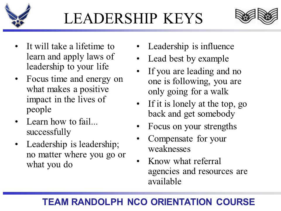 LEADERSHIP KEYS It will take a lifetime to learn and apply laws of leadership to your life.