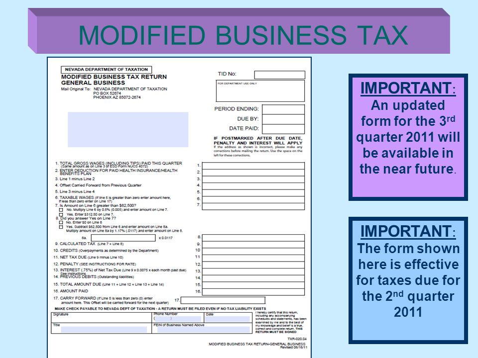 MODIFIED BUSINESS TAX IMPORTANT: An updated form for the 3rd quarter 2011 will be available in the near future.