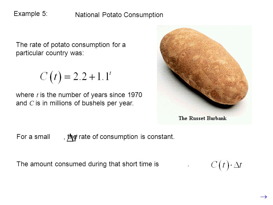 Example 5: National Potato Consumption. The rate of potato consumption for a particular country was:
