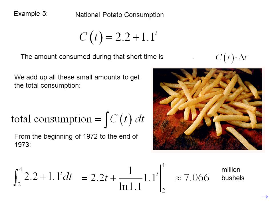 Example 5: National Potato Consumption. The amount consumed during that short time is .