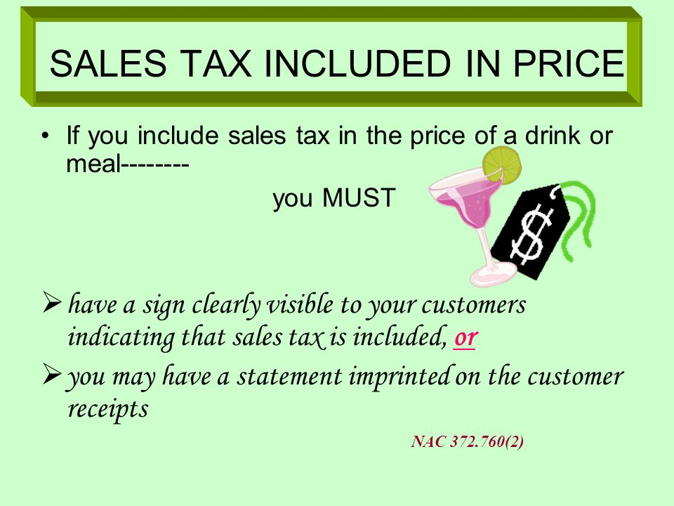 SALES TAX INCLUDED IN PRICE