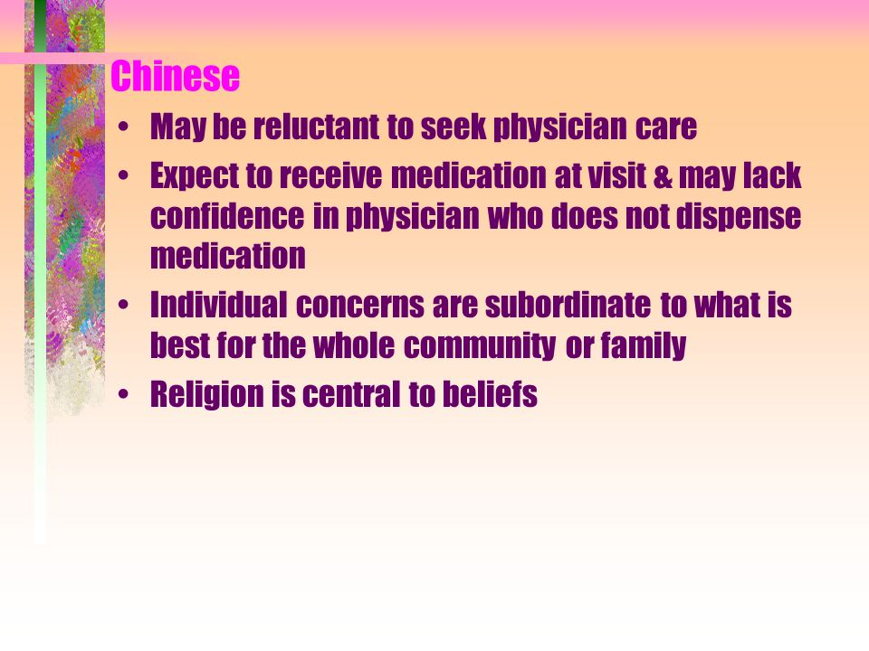 Chinese May be reluctant to seek physician care