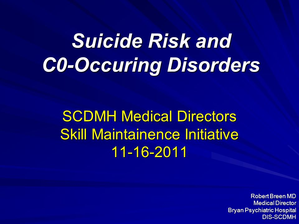 Suicide Risk and C0-Occuring Disorders