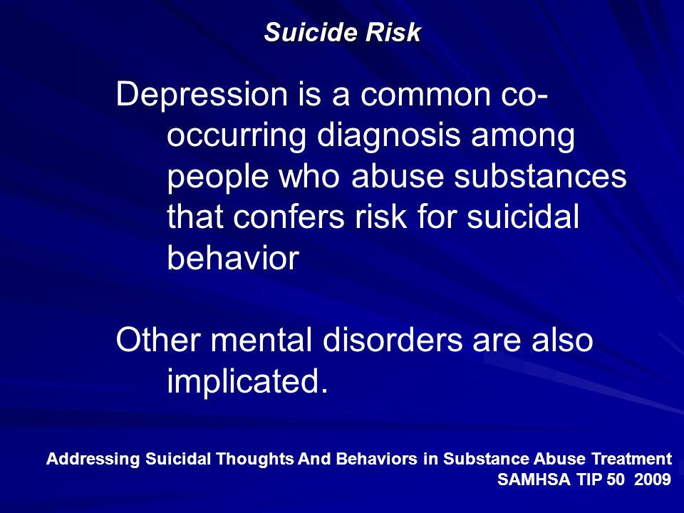 Other mental disorders are also implicated.