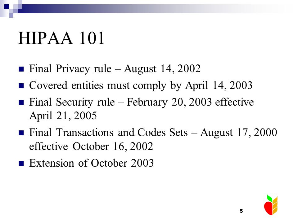 HIPAA 101 Final Privacy rule – August 14, 2002