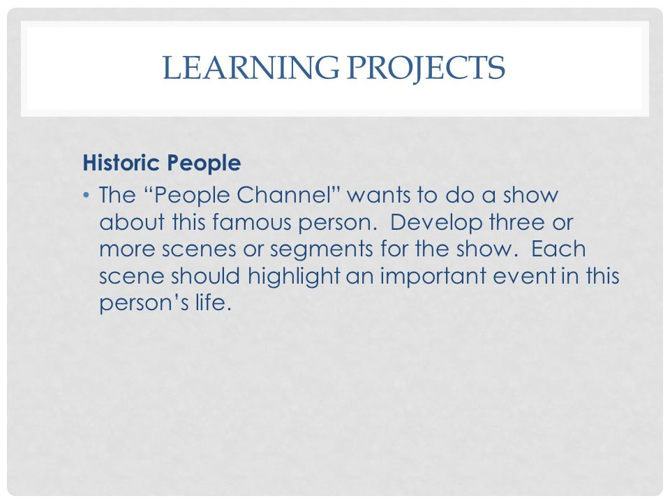 Learning Projects Historic People