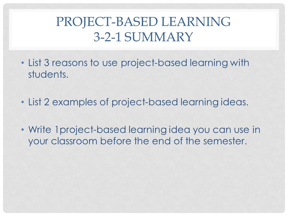 Project-Based learning 3-2-1 summary
