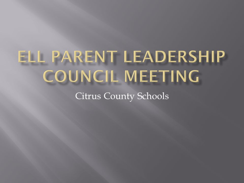 ELL Parent Leadership Council Meeting