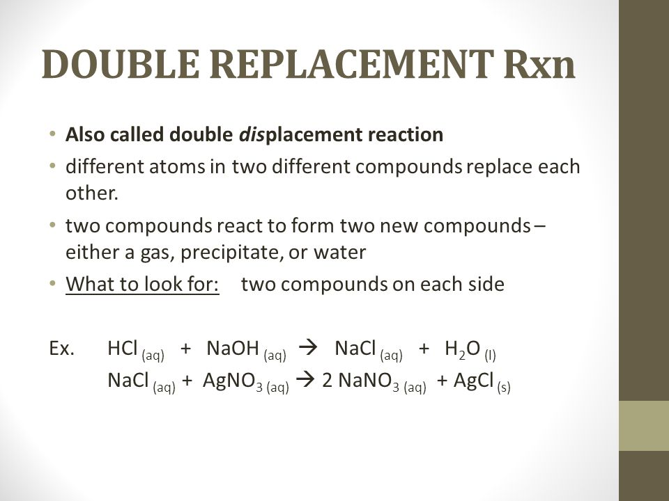 DOUBLE REPLACEMENT Rxn