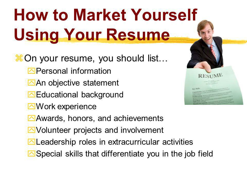 How to Market Yourself Using Your Resume