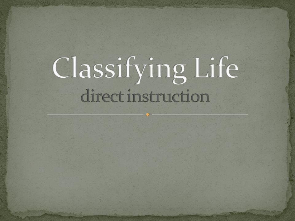 Classifying Life direct instruction