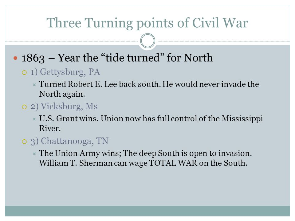 Three Turning points of Civil War