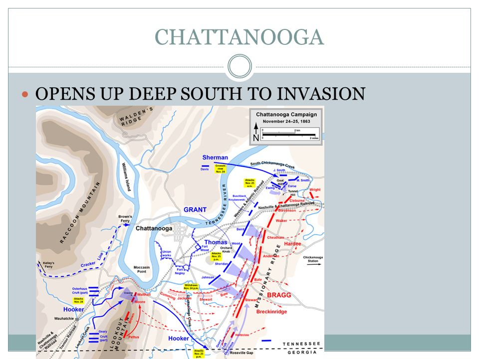 CHATTANOOGA OPENS UP DEEP SOUTH TO INVASION