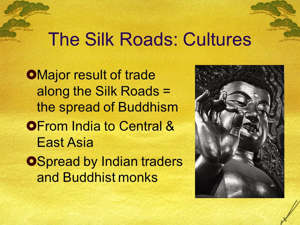 The Silk Roads: Cultures