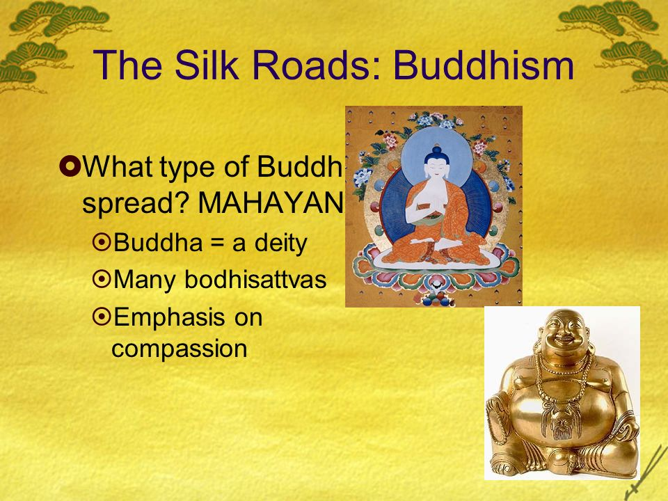 The Silk Roads: Buddhism