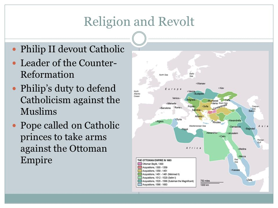 Religion and Revolt Philip II devout Catholic