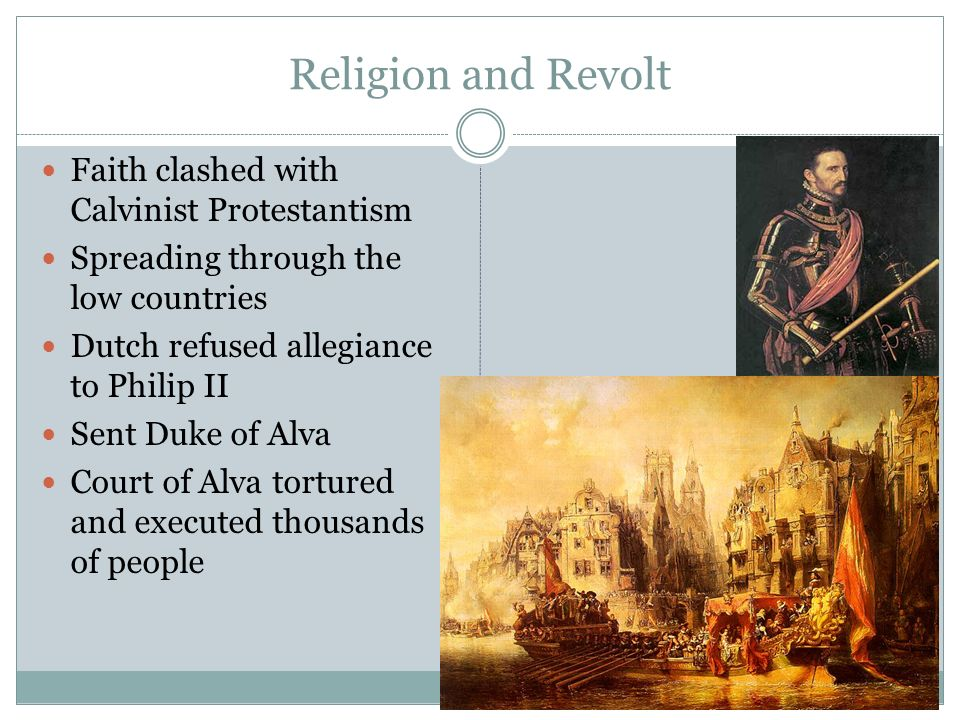Religion and Revolt Faith clashed with Calvinist Protestantism