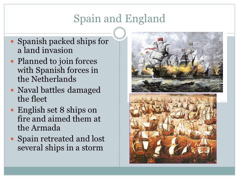 Spain and England Spanish packed ships for a land invasion
