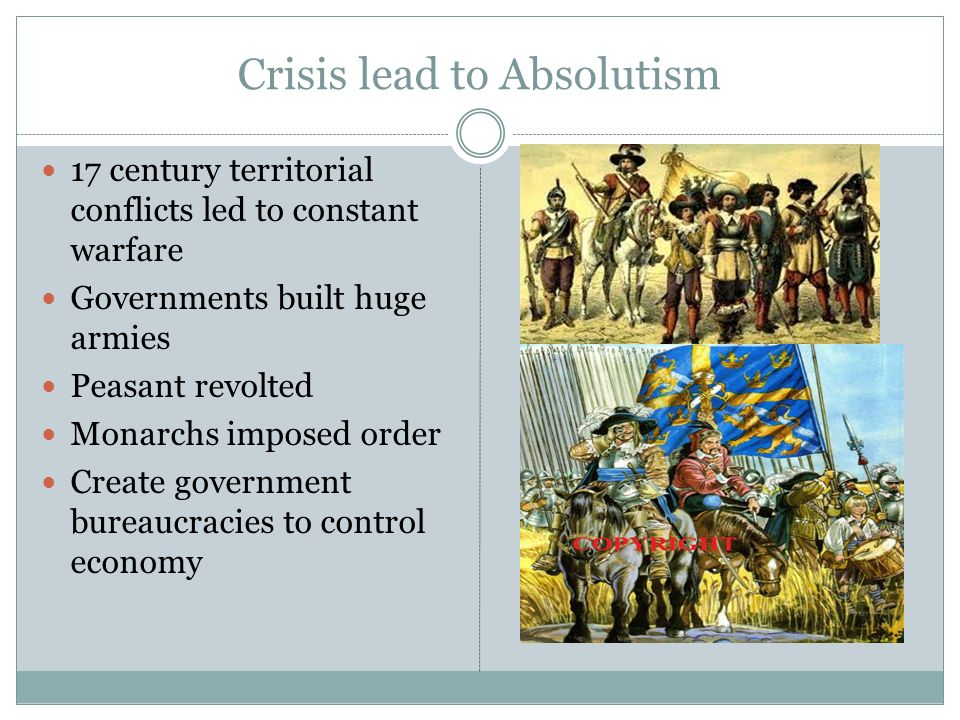 Crisis lead to Absolutism