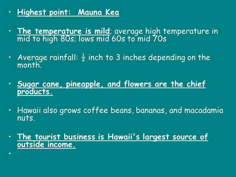 Highest point: Mauna Kea