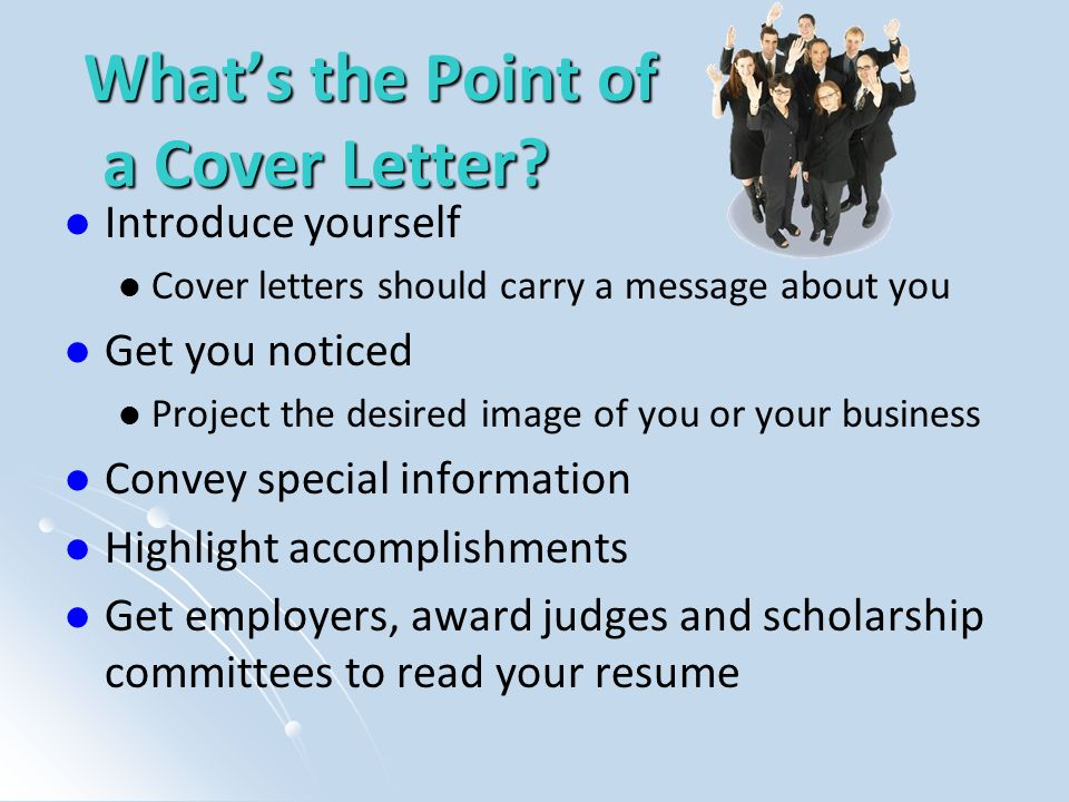 What's the Point of a Cover Letter