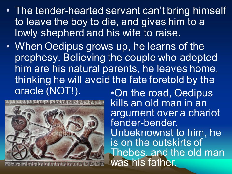 The tender-hearted servant can't bring himself to leave the boy to die, and gives him to a lowly shepherd and his wife to raise.
