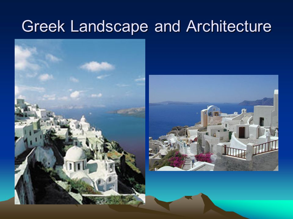 Greek Landscape and Architecture