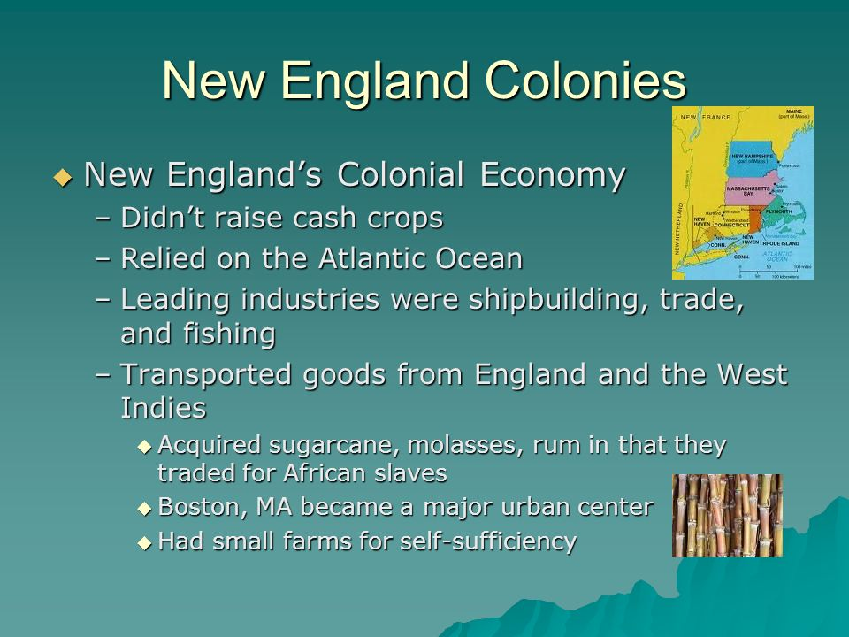 New England Colonies New England's Colonial Economy