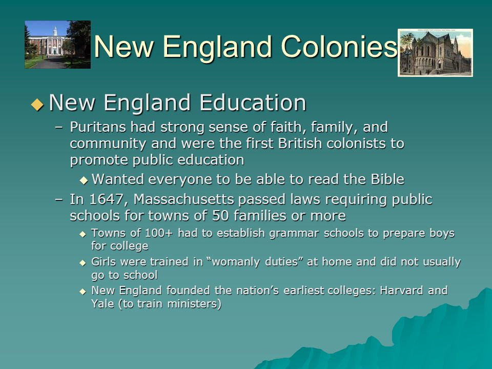 New England Colonies New England Education