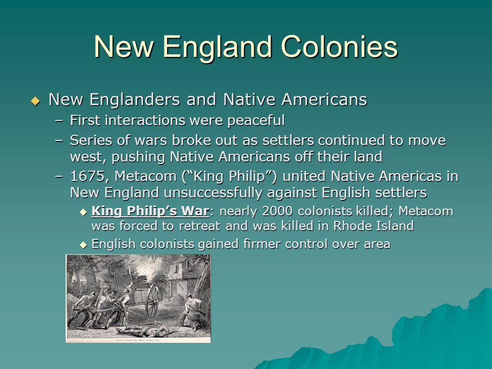 New England Colonies New Englanders and Native Americans