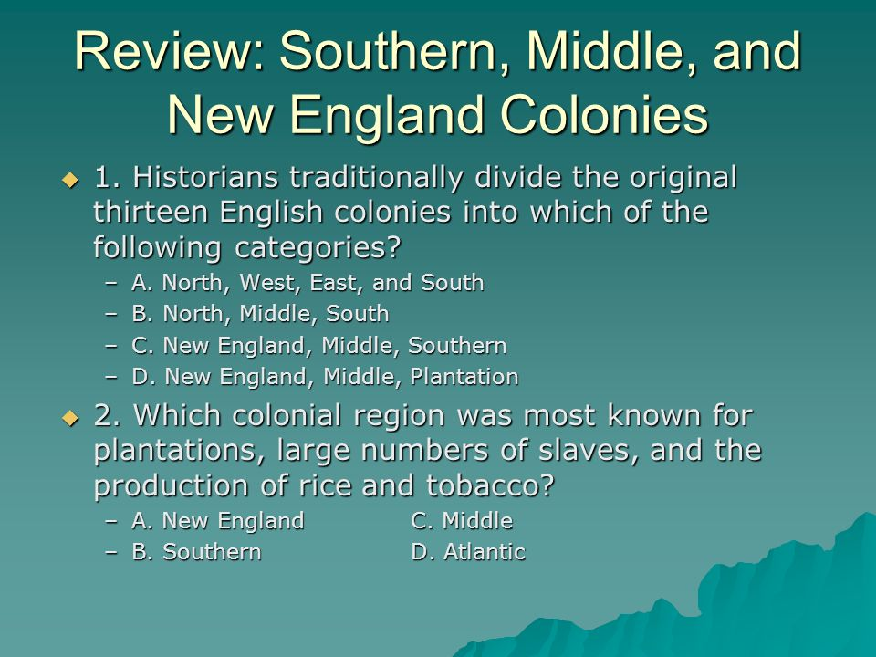 Review: Southern, Middle, and New England Colonies