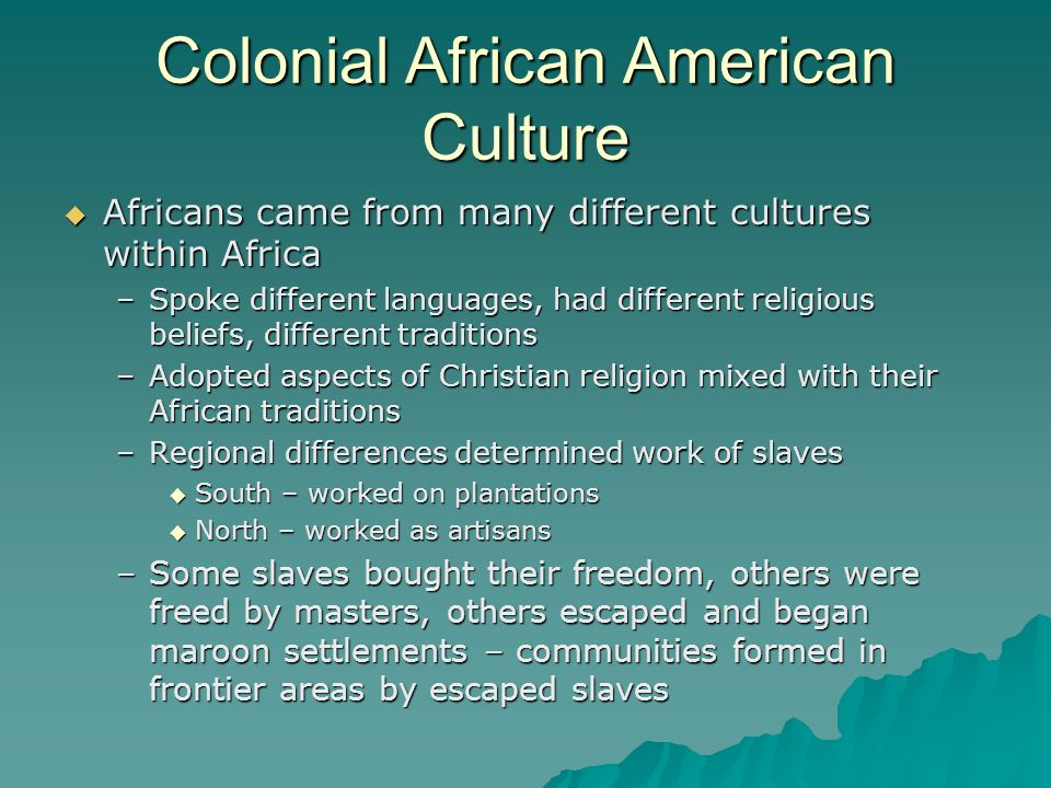 Colonial African American Culture