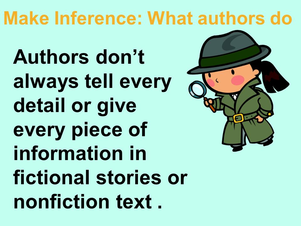 Make Inference: What authors do