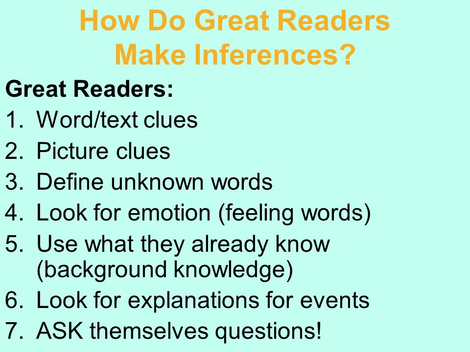 How Do Great Readers Make Inferences