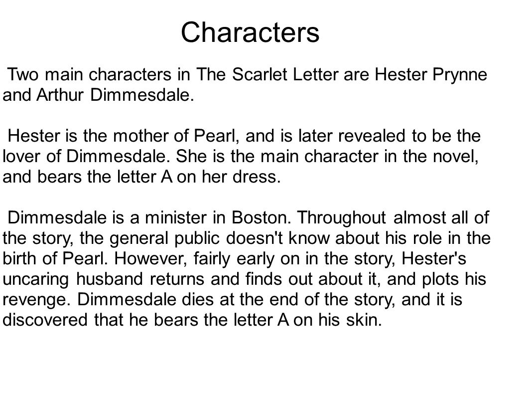 main characters in the scarlet letter by nathaniel hawthorne ppt 11090 | Characters Two main characters in The Scarlet Letter are Hester Prynne and Arthur Dimmesdale.