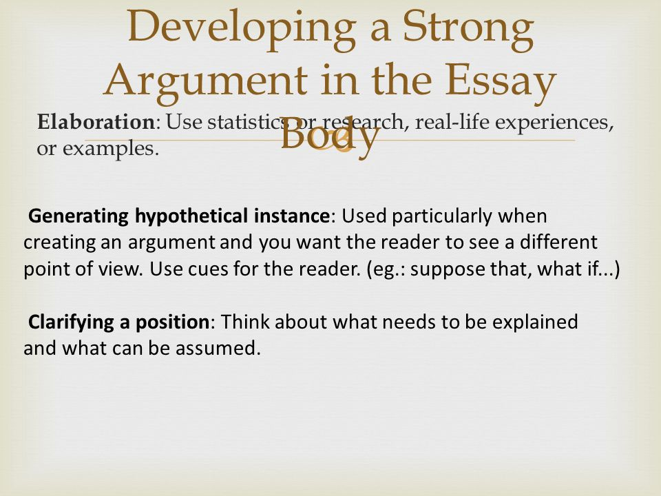 Developing a Strong Argument in the Essay Body