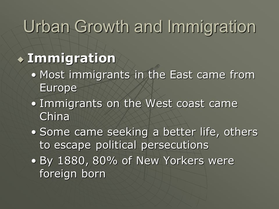 Urban Growth and Immigration