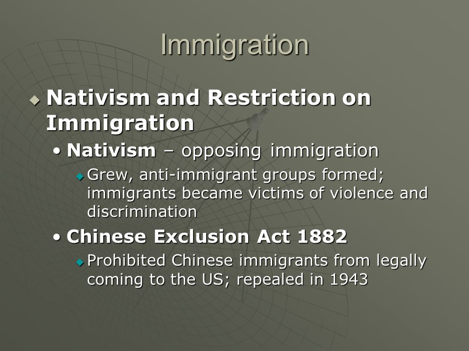 Immigration Nativism and Restriction on Immigration