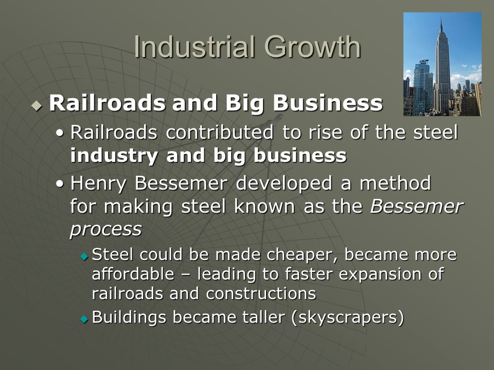 Industrial Growth Railroads and Big Business