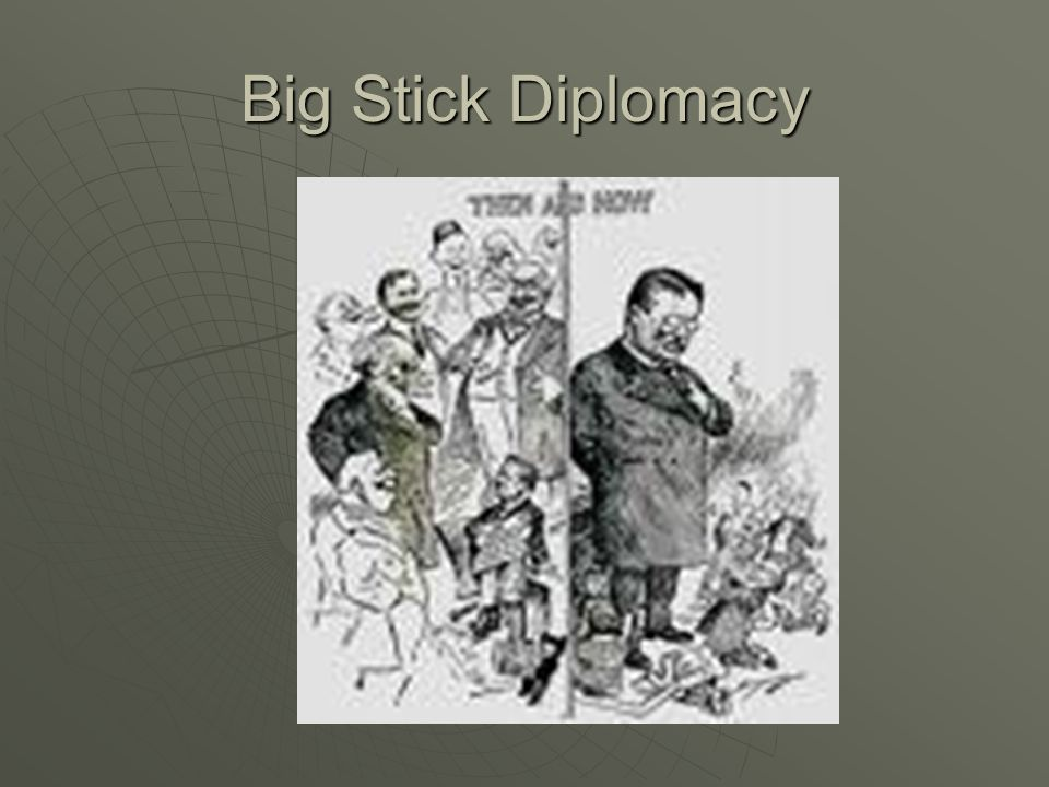 Big Stick Diplomacy 54