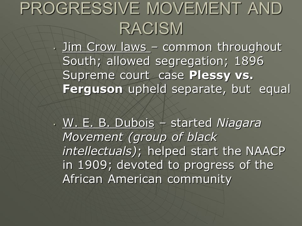 PROGRESSIVE MOVEMENT AND RACISM