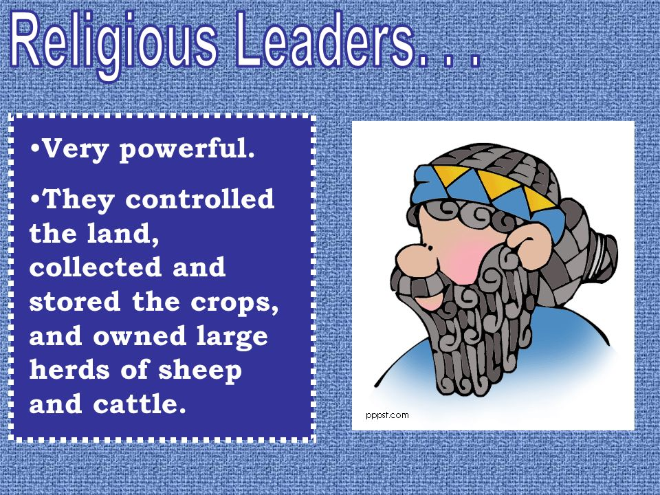 Religious Leaders. . . Very powerful.