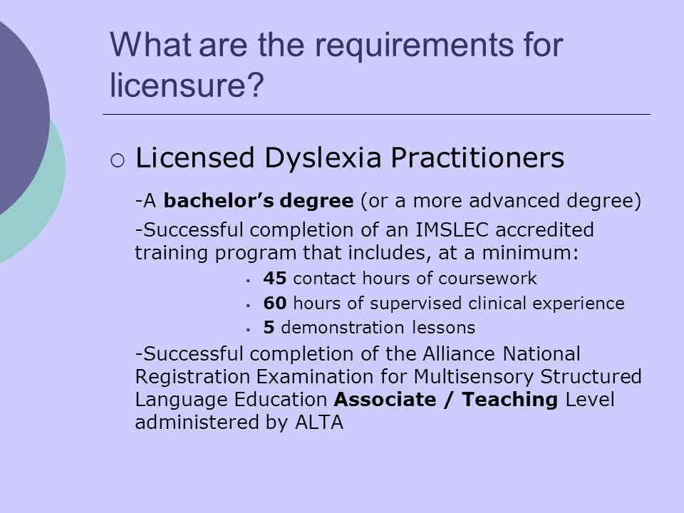 What are the requirements for licensure