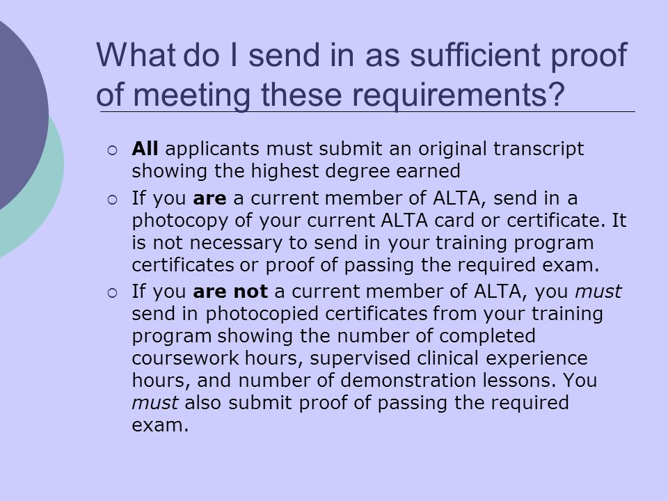 What do I send in as sufficient proof of meeting these requirements