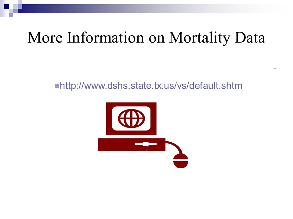 More Information on Mortality Data