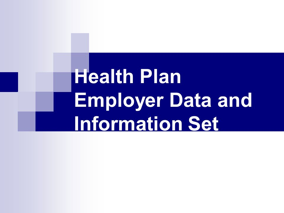 Health Plan Employer Data and Information Set